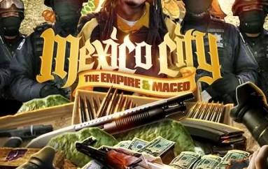 The Empire & Maceo: Mexico City (Mixtape Download)