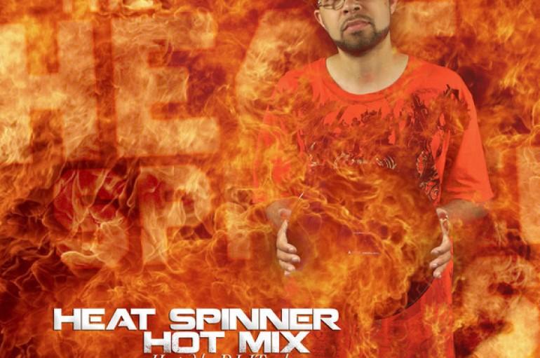 Heat Spinner Hot Mix (Mixtape Download)