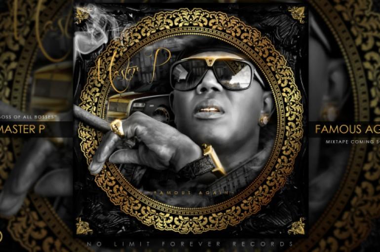 Master P – Famous Again (Mixtape Download)