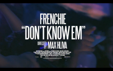 Frenchie BSM – Don't Know Em (Music Video)