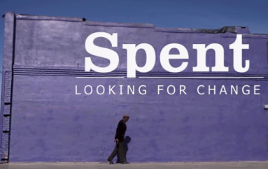 Spent: Looking For Change (Documentary)