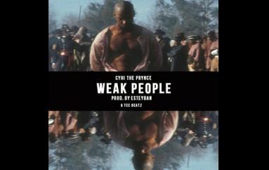 CyHi The Prynce – Weak People (Audio)