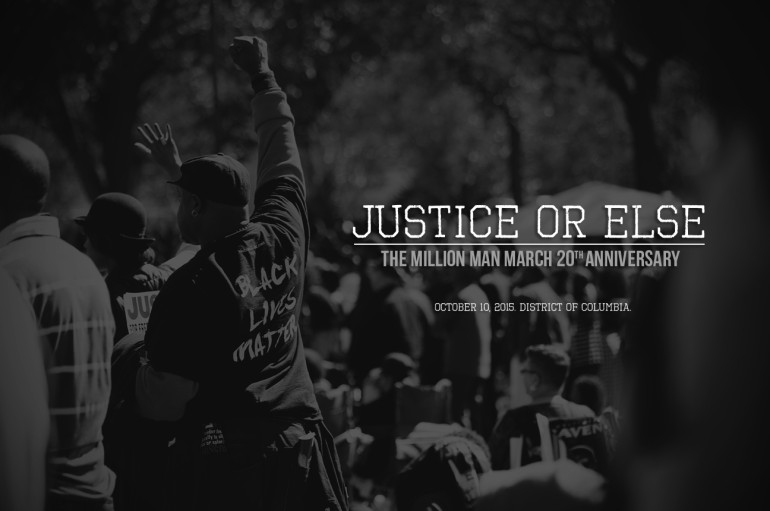Justice Or Else: Million Man March 20th Anniversary