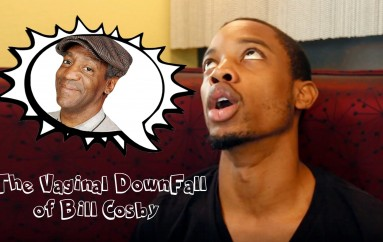 Spoken Reasons: The Vaginal Downfall of Bill Cosby #FCHW