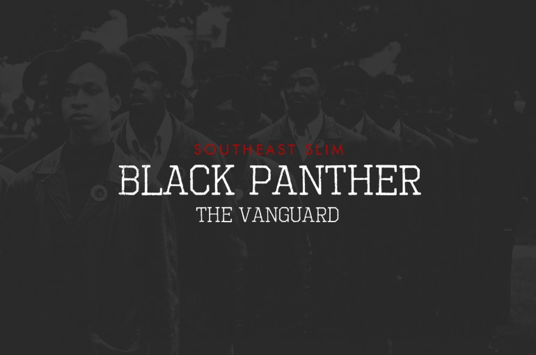 Southeast Slim – Black Panther (The Vanguard)