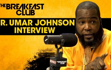 The Breakfast Club: Dr. Umar Johnson On Interracial Marriage, Trump & Self-Hatred